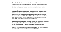 Propeller Film is a Polish production house and film studio.